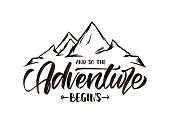 Vector illustration: Modern brush lettering of And so the Adventure Begins with Hand drawn Peaks of Mountains sketch