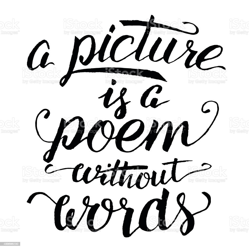 Modern calligraphy a picture is poem without words stock