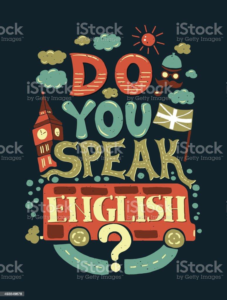 Modern  flat design hipster illustration with phrase Do you speak vector art illustration