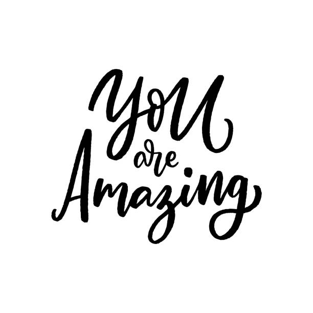 Modern lettering Hand drawn lettering phrase you are amazing for print, card, poster.  Modern calligraphy slogan. short phrase stock illustrations