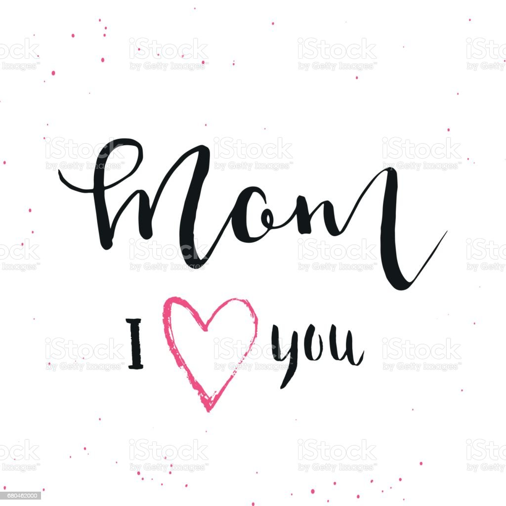 Mom i love you hand drawn calligraphy background stock