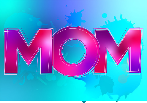 Mom love for Mother's Day