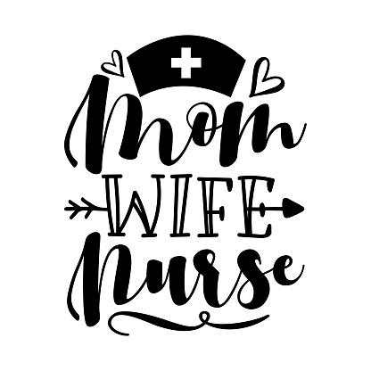 Mom Wife Nurse - Caligraphy with vaccine.