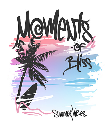 Moments of bliss, Palm Trees and Lettering, t-shirt print design