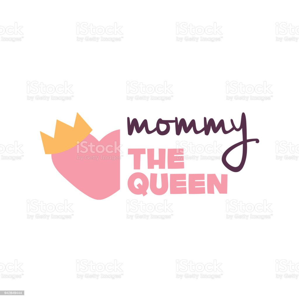 Mommy The Queen Heart Crown Background Vector Image Stock Illustration -  Download Image Now