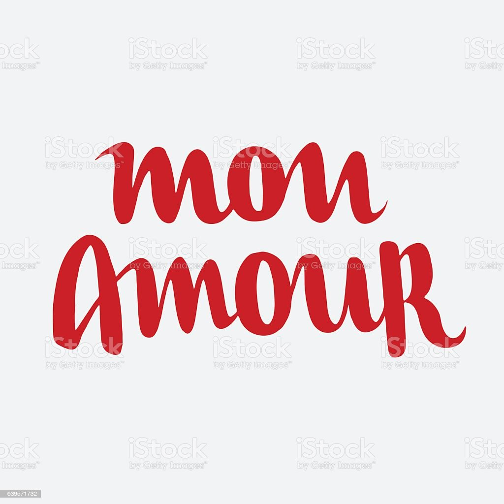 Mon Amour Hand Drawn Letterin Stock Illustration Download