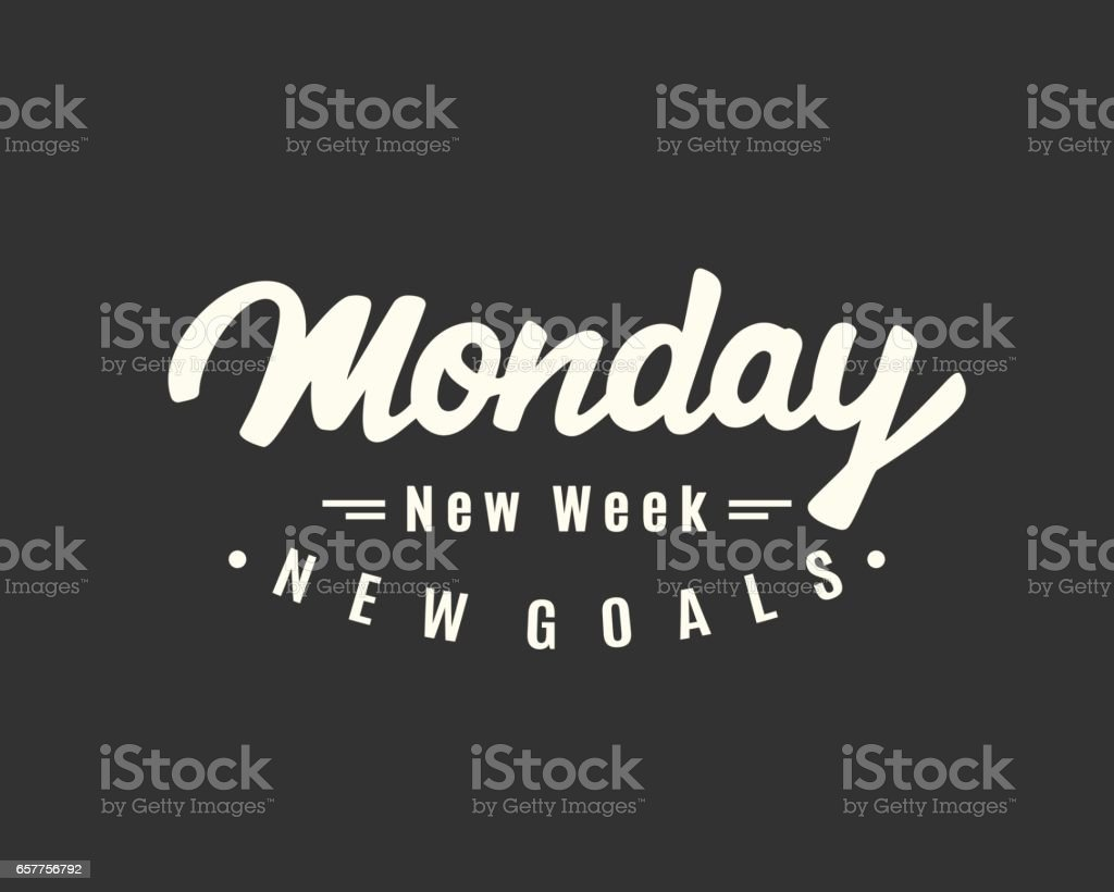 Monday. New week, new goals. vector art illustration