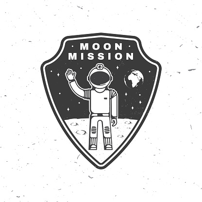 Moon mission logo, badge, patch. Vector. Concept for shirt, print, stamp, overlay or template. Vintage typography design astronaut on the moon and earth silhouette.