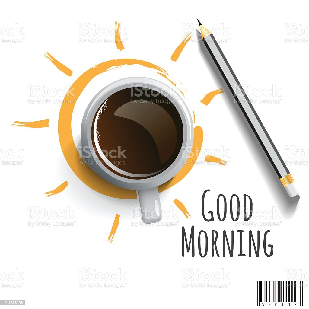 Morning Coffee with pencil and wording Good morning vector art illustration