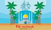 mosque, religious building a house of worship Eid Mubarak
