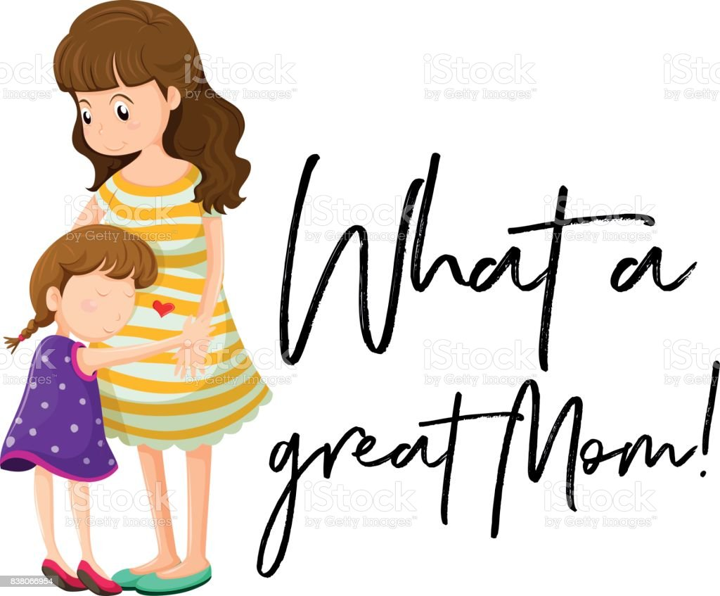 Ilustração De Mãe E Filha Com A Frase Que é Uma ótima Mãe E Mais