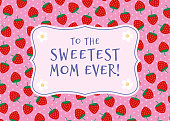 Mothers Day greeting card. Strawberry background, spring holidays. Vector Illustration. stock illustration