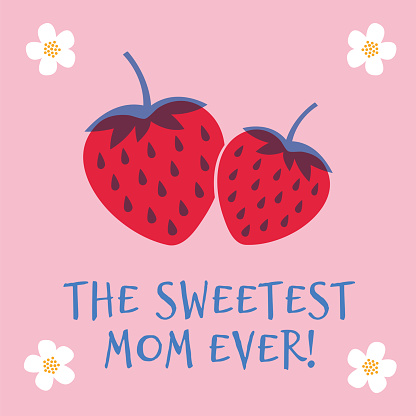 Mothers Day greeting card with Strawberry. Spring holidays. Vector Illustration.