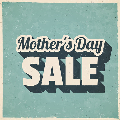 Mother's Day Sale. Icon in retro vintage style - Old textured paper