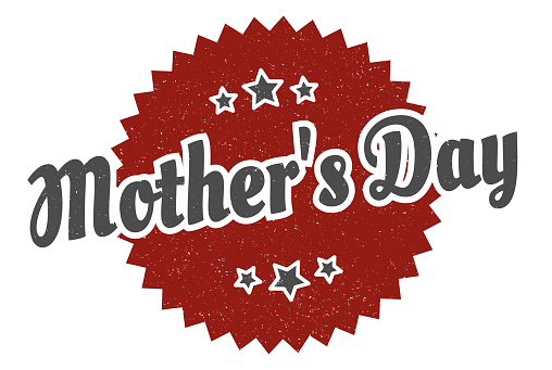 mother's day sign. mother's day round vintage retro label. mother's day