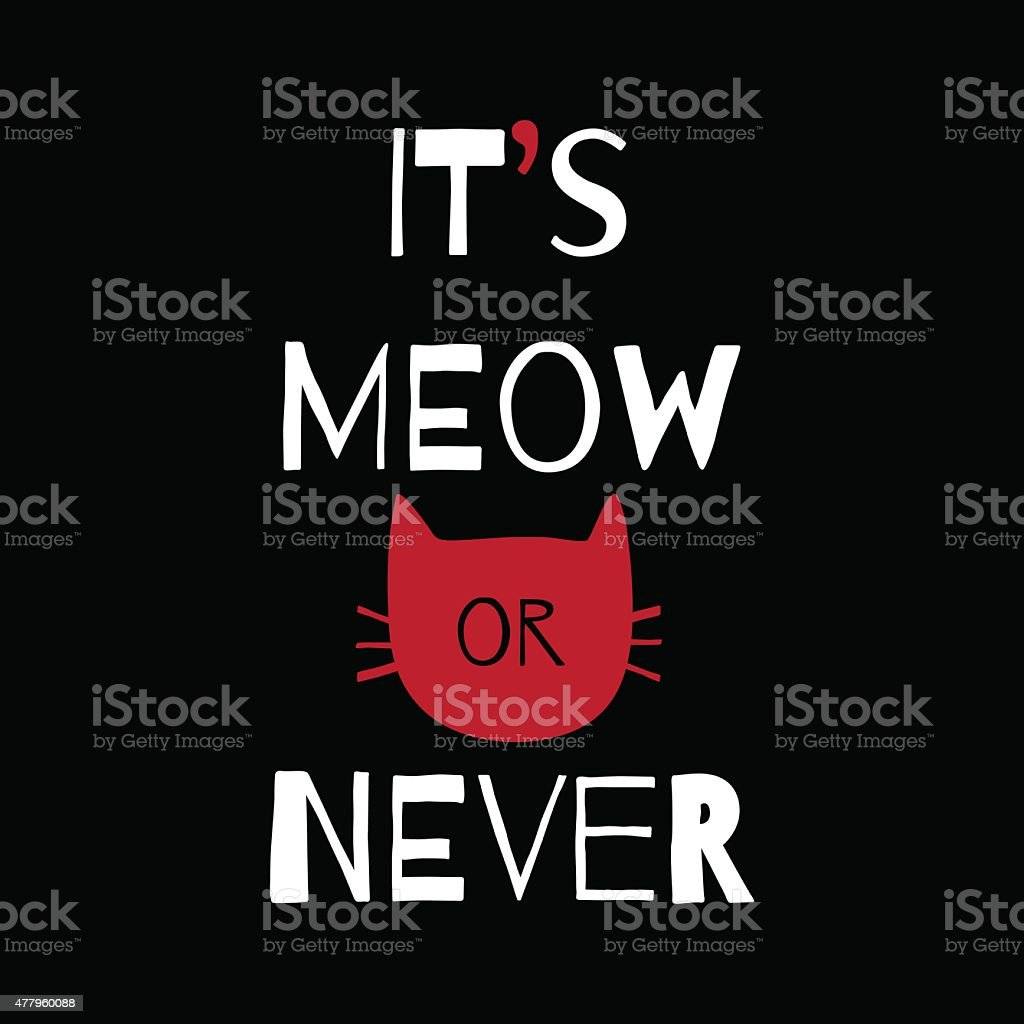 Motivation greeting card with cat vector art illustration