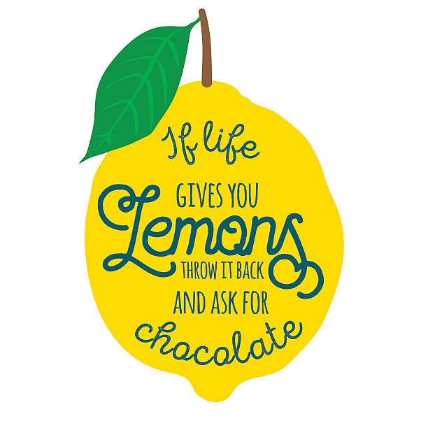 Motivation quote lemons Motivation quote. Vector illustration with hand-drawn words. If life gives you lemons, throw it back and ask for chocolate poster or postcard. Calligraphic inscription. Brush Script Calligraphy. aphorism stock illustrations