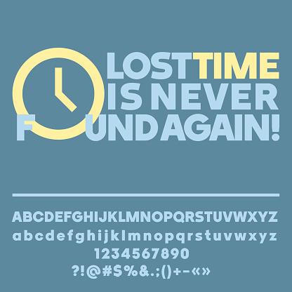 Vetores De Motivacional Cartão Com Texto Perder Tempo Nunca é Encontrado Novamente E Mais Imagens De A Data