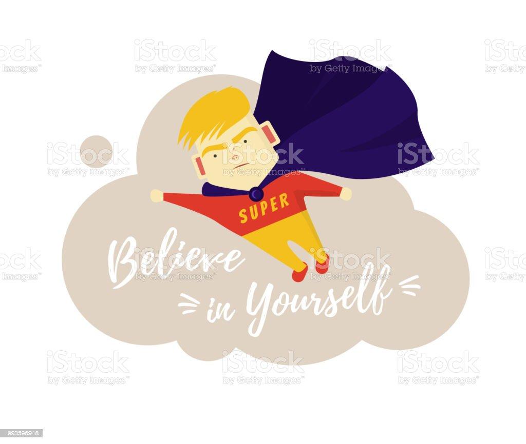 Ilustração De Frase Motivacional Acredite Em Si Mesmo O Rapaz é Um