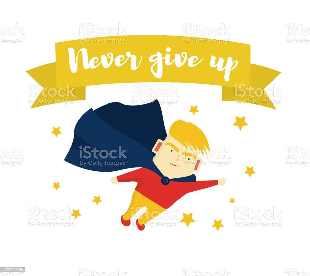 Vetores De Frase Motivacional Nunca Desista O Rapaz é Um