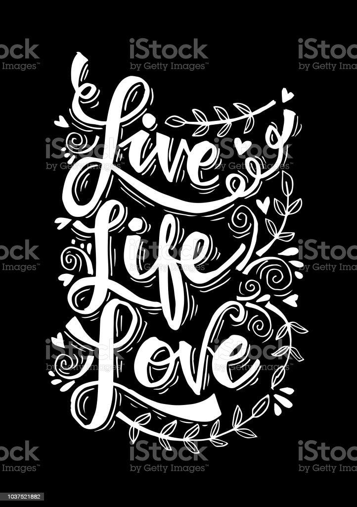 Ilustración De Frase Motivacional Del Vivo Vida Amor Y Más