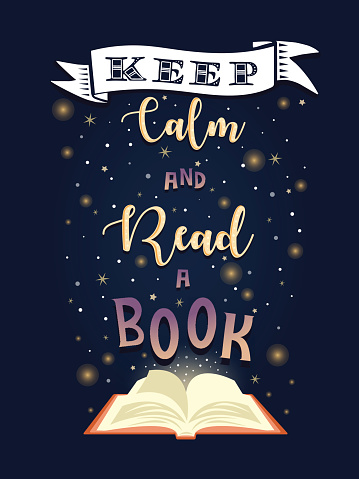 Motivational quote poster. Keep Calm and Read a Book lettering. Night tome background. Vector illustration