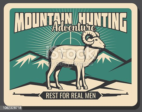 Mountain goat hunting. Adventure poster of hunt club or hunter training society and open season. Vector retro wild mountain goat or sheep animal, rifle guns and mountains