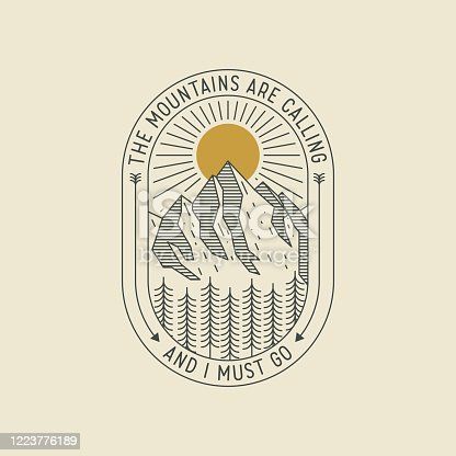 Mountains are calling and I must go. Minimalistic retro styled thin lined logo or badge or poster design template with mountains landscape. Vector eps 10 illustration