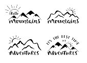 Mountains lettering design. Set of stylish outdoor illustration with hand drawn text.