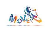 Move! Vector sign. Sport shoe - sneakers. Splash paint