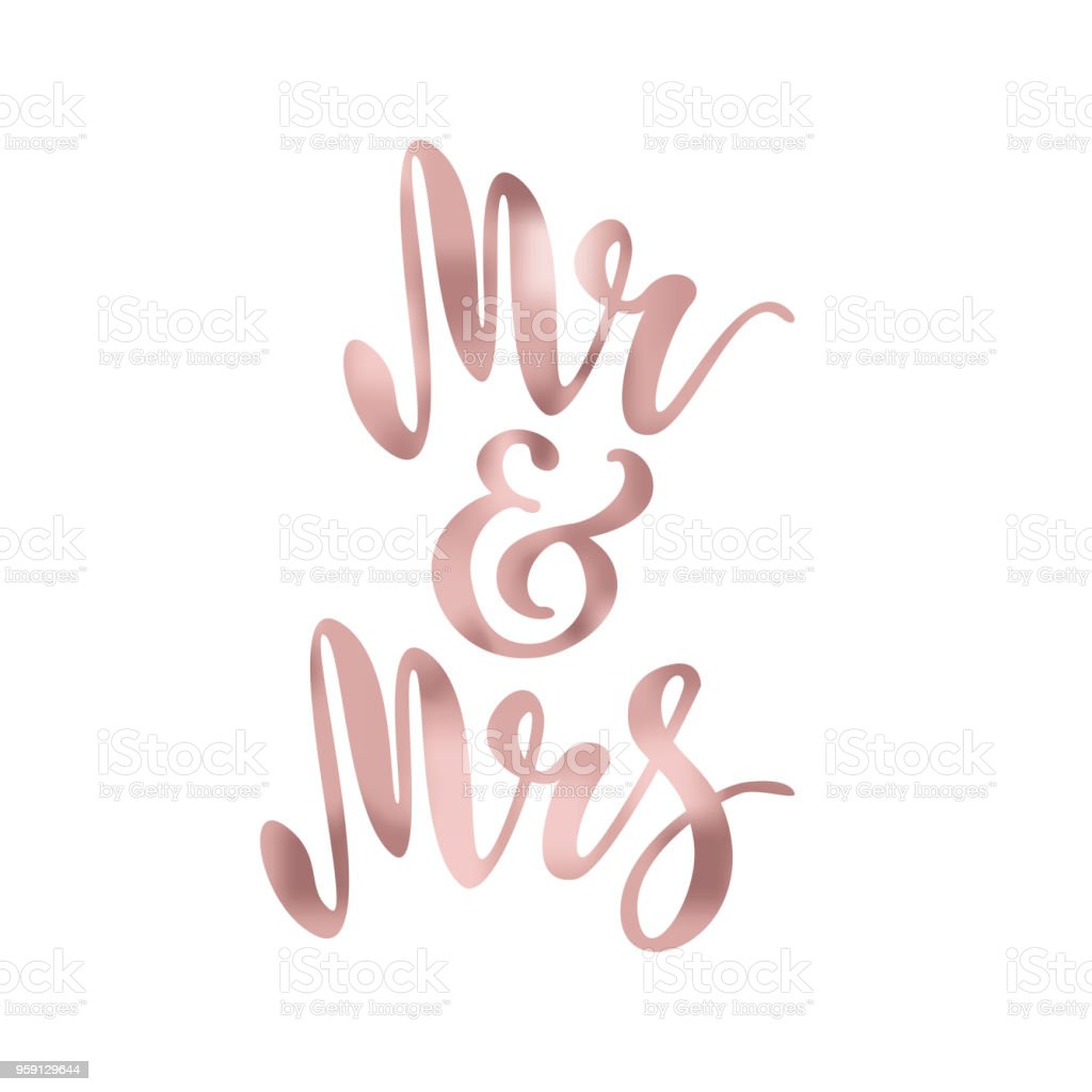 Mr And Mrs Brush Pen Lettering Wedding Words Bride And Groom Rose