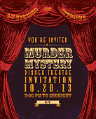 Vintage style vector illustration of a Murder Mystery Dinner Theatre invitation design template. Light background with stage curtain. Includes sample text and design elements. Download includes Illustrator 8 eps, high resolution jpg and png file.  Stage. Curtain, theatre, building, mystery, elegance. Clues, murder scene, body, investigating, chalk outline, food and a show.