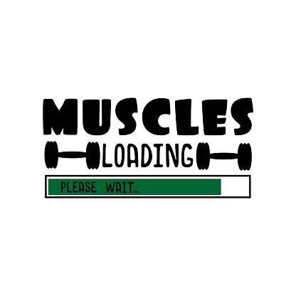 Muscles loading plesase wait...- funny text with barbells.