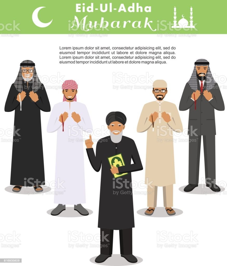 Muslim holiday Eid al-Adha. Feast of the Sacrifice. Different standing praying arabic people and mullah in traditional arabian clothes. Mufti with quran. Islamic men with beads in hands pray vector art illustration