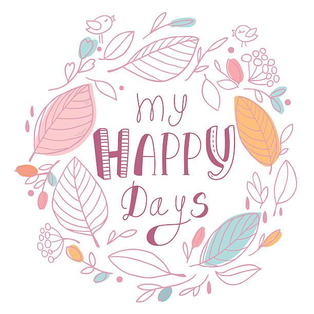 My happy days vector art illustration