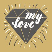 My love. Hand brush lettering. Typographic poster Valentine's Day.