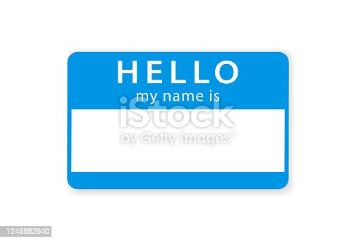 istock HELLO my name is tag blank sticker.  Vector illustration. Isolated on white background. 1248882640