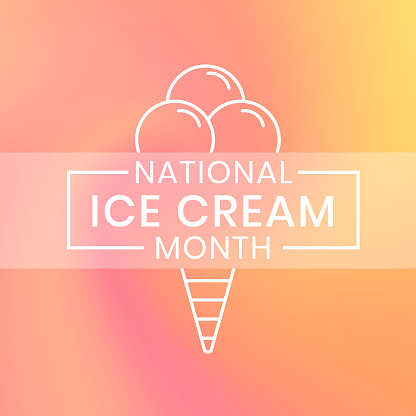 Natiolnal National ice cream month. Annual celebration in July. Gelato lovers holiday banner template. Design for poster, greeting card or background. Vector illustration
