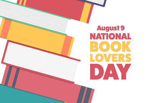 National Book Lovers Day. August 9. Holiday concept. Template for background, banner, card, poster with text inscription. Vector EPS10 illustration.