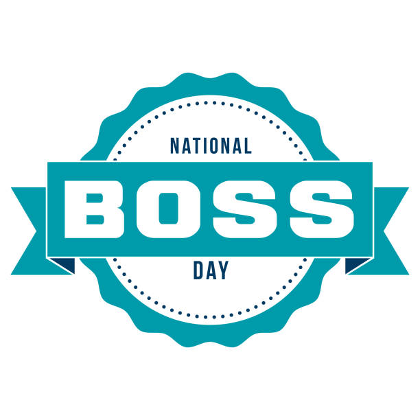 National Boss Day An event label isolated on a transparent background. Color swatches are global for quick and easy color changes throughout the file. The color space is CMYK for optimal printing and can easily be converted to RGB for screen use. boss's day stock illustrations