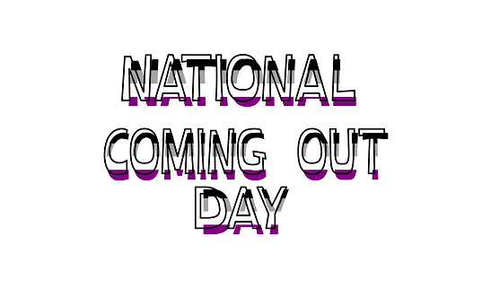National Coming Out Day October 11 color lettering on a white background. Asexual. LGBT CSD pride, concept of rights, emblem of equality. Logo, card, print, poster design