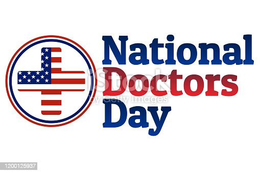 National Doctors Day concept. Template for background, banner, card, poster with text inscription. Vector EPS10 illustration
