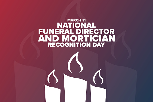 National Funeral Director and Mortician Recognition Day. March 11. Holiday concept. Template for background, banner, card, poster with text inscription. Vector EPS10 illustration.