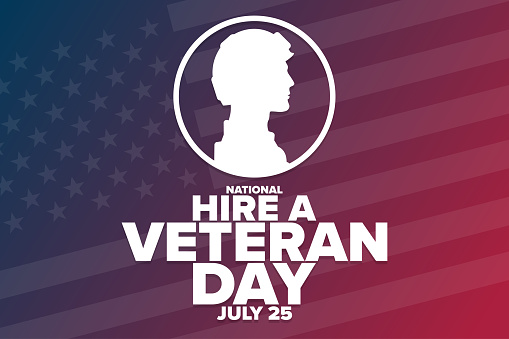 National Hire A Veteran Day. July 25. Holiday concept. Template for background, banner, card, poster with text inscription. Vector EPS10 illustration.