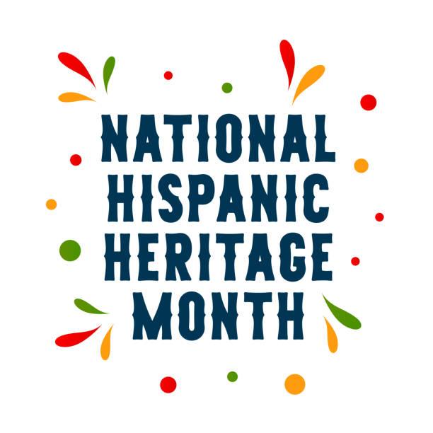 National Hispanic Heritage Month card. Vector National Hispanic Heritage Month card. Vector illustration. EPS10 hispanic heritage month stock illustrations