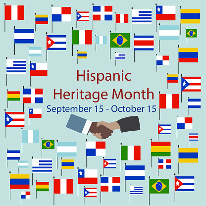. National Hispanic Heritage Month. September 15 to October 15. Cultural and ethnic diversity.
