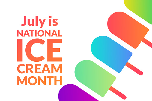 National Ice Cream Month. Holiday concept. Template for background, banner, card, poster with text inscription. Vector EPS10 illustration.