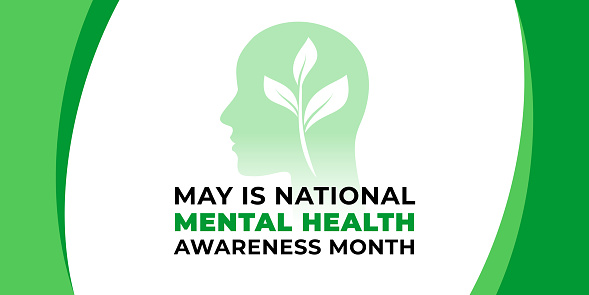 National mental health awareness month. Vector web banner for social media, poster, card, flyer. Text National mental health awareness month, May. Human head, a plant with leaves on white background.