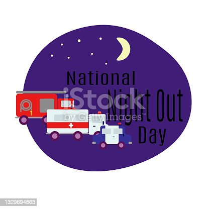 istock National Night Out Day, rescue services, idea for a poster or postcard 1329694863