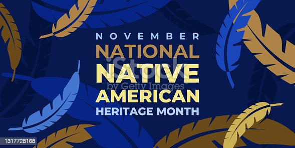 istock Native american heritage month. Vector banner, poster, card, content for social media with the text National native american heritage month. Background with a national ornament, a pattern of feathers. 1317728168